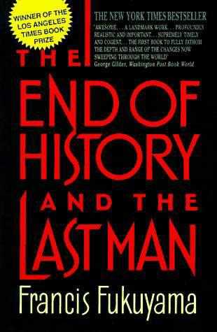קץ ההיסטוריה והאדם האחרון - פרנסיס פוקויאמה