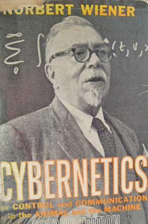 נורברט וינר: היחס לטכנולוגיה ולאחר המכאני באסכולה הקיברנטית