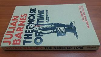 The Noise of Time / Julian Barnes