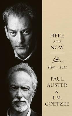 קוטזי - אוסטר / כאן ועכשיו - מכתבים 2008-2011