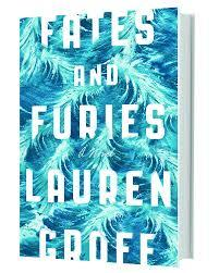 Fater and Furies / Lauren Groff