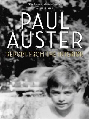 פול אוסטר / Report from the Interior