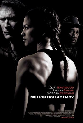 כרזת הסרט מיליון דולר בייבי, בבימויו של קלינט איסטווד, זוכה פרס האוסקר לשנת 2004